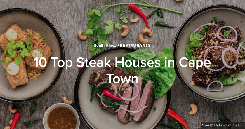 Top 10 Steak Houses in Cape Town
